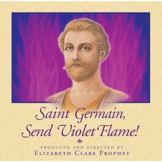 Saint Germain Send Violet Flame
