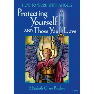 Protecting Yourself and Those you Love - see How to work with angels series