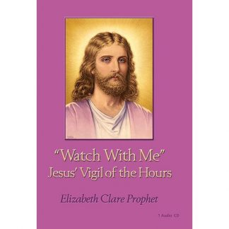 Jesus Watch with Me Vigil of the Hours