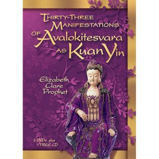 Thirty-Three Manifestations of Kuan Yin - DVDs/CD